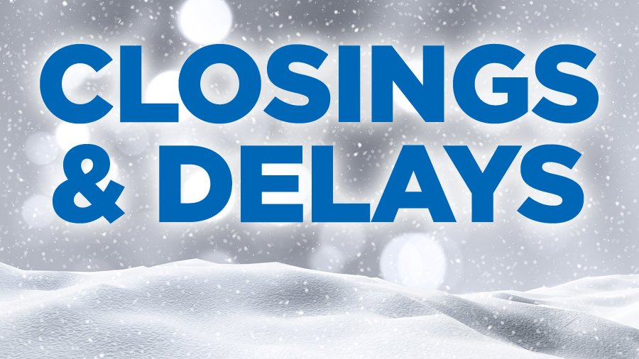 closings-and-delays-snow_1521919823492.jpg