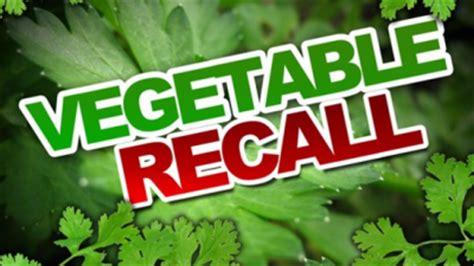 veggie recall_1523721218138.jpeg.jpg